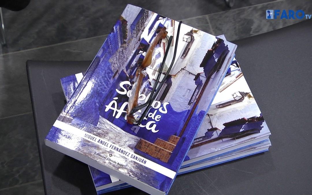 Miguel Ángel Fernández Sanjuán presenta su libro 'Soplos de África' en la Biblioteca Pública